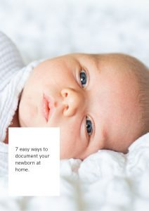 7 ways to document your newborn at home.